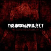 the-arson-project-blood-and-locusts