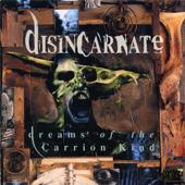 DISINCARNATE (USA/Ca):