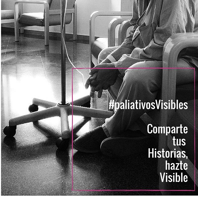 #paliativosVisiblesComparte tus historias, hazte visible (5)