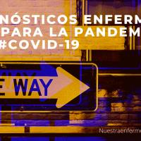 Diagnósticos enfermer@s en y para la pandemia por #Covid-19