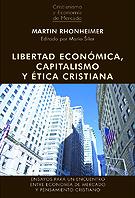 """Martin Rhonheimer: """"Libertad económica, capitalismo y ética cristiana"""""""
