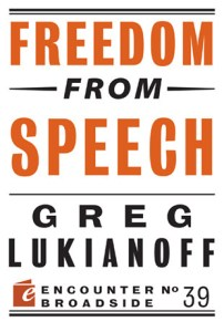 G. Lukianoff: Freedom from Speech