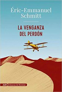 """Éric-Emmanuel Schmitt: """"La venganza del perdón"""""""