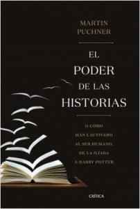 """Martin Puchner: """"El poder de las ideas o cómo han cautivado al ser humano, de la Ilíada a Harry Potter""""(Crítica, Barcelona, 2019)"""