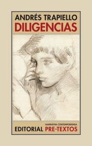 """""""Diligencias"""" (Editorial Pre-Textos), 512 págs."""