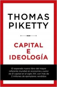 "Thomas Piketty: ""Capital e ideología"""
