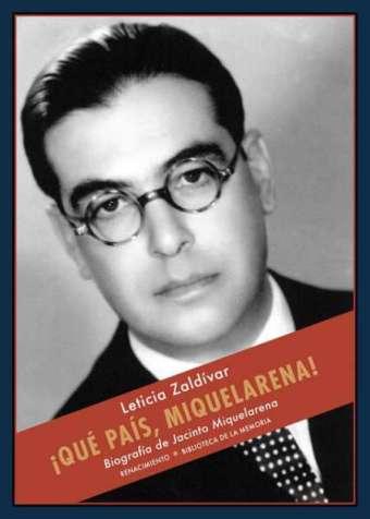 """""""¡Qué país, Miquelarena!"""" (Renacimiento), 380 págs."""