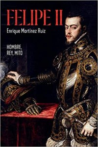 Felipe II. Hombre, rey, mito (La Esfera), 880 págs.
