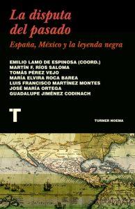La disputa del pasado. Emilio Lamo de Espinosa (coordinador). Turner, 2021. 245 págs, 20'8 € (papel) / 9'49 € (ebook).