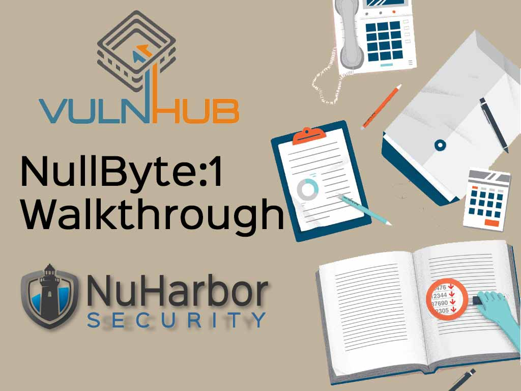 NullByte: 1 [Walkthrough]   NuHarbor Security