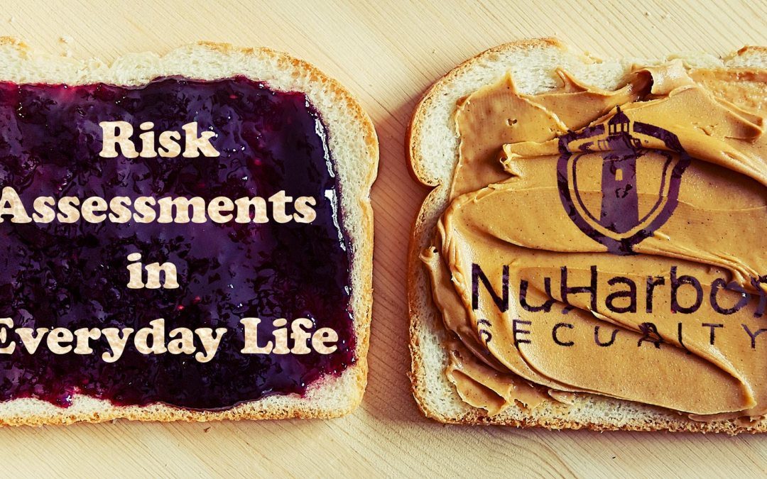Risk Assessments in Everyday Life