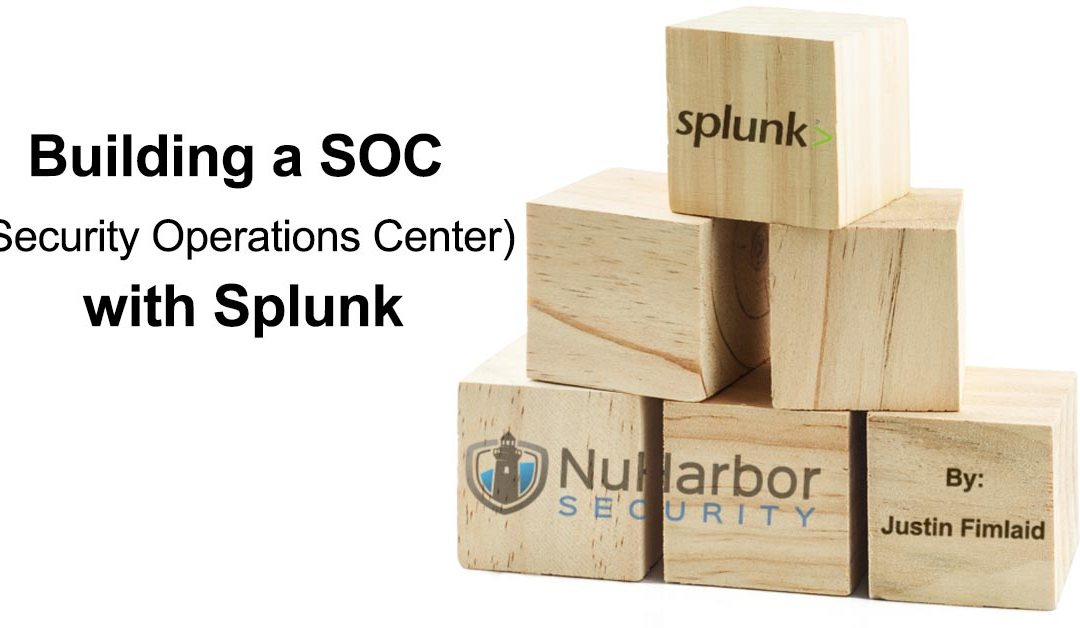 How to build a SOC or Security Operations Center with Splunk