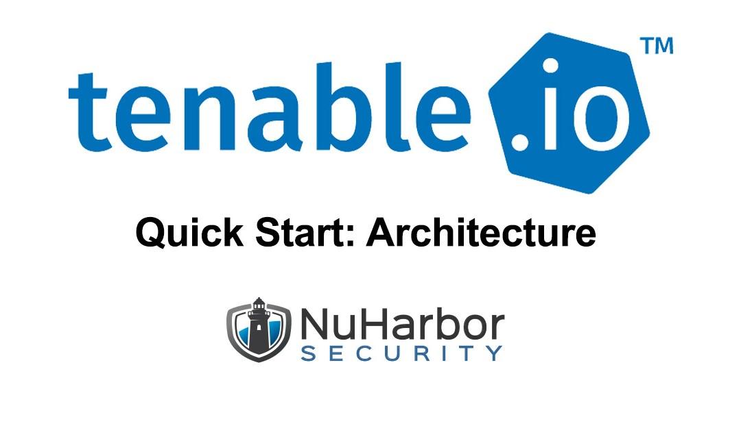 Quick Start: Tenable IO Architecture