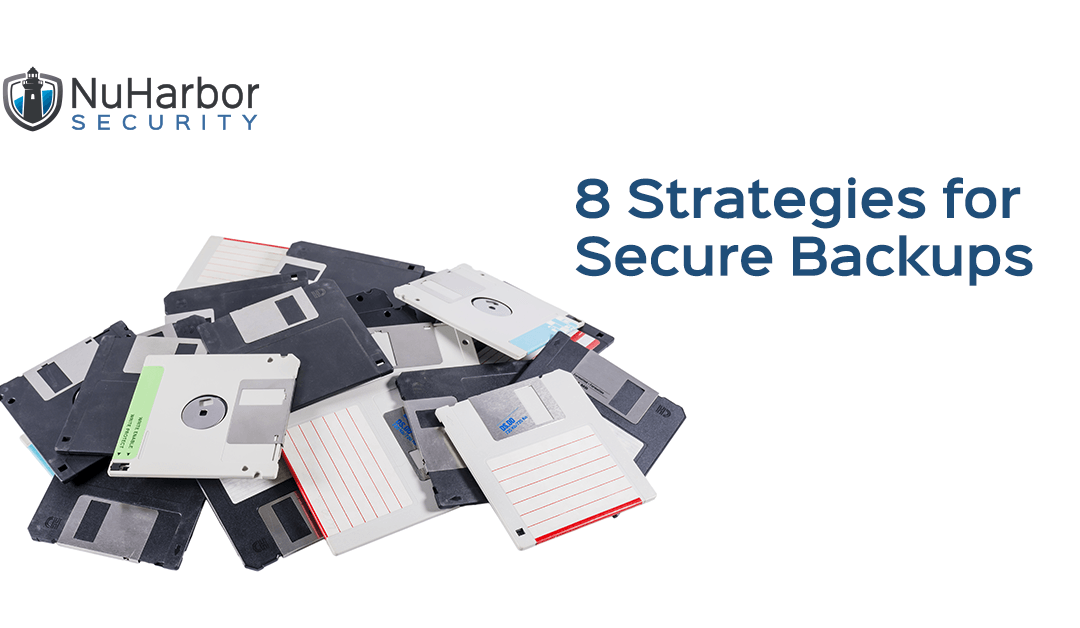 8 Strategies for Secure Backups