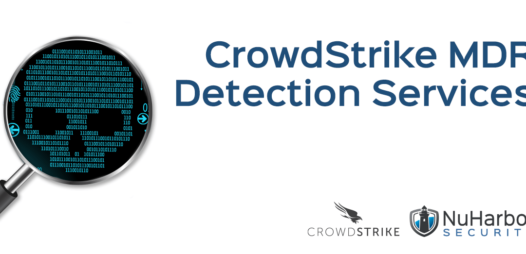 CrowdStrike MDR – Detection Services (Part 1 of 4)