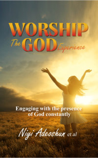 Worship - The God Experience