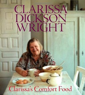 Clarissa's Comfort Food by Clarissa Dickson Wright