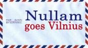 nullam goes Vilnius