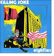 killing joke eighties