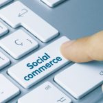 What is Social Commerce?
