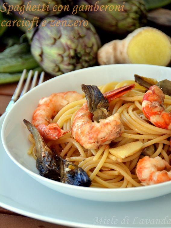 Spaghetti con gamberoni carciofi e zenzero
