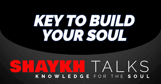 ShaykhTalks #34 - Build The Soul With Good Manners