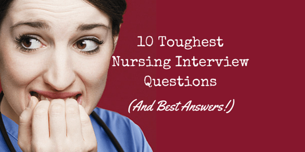 how to answer tough interview questions for nurses howsto co