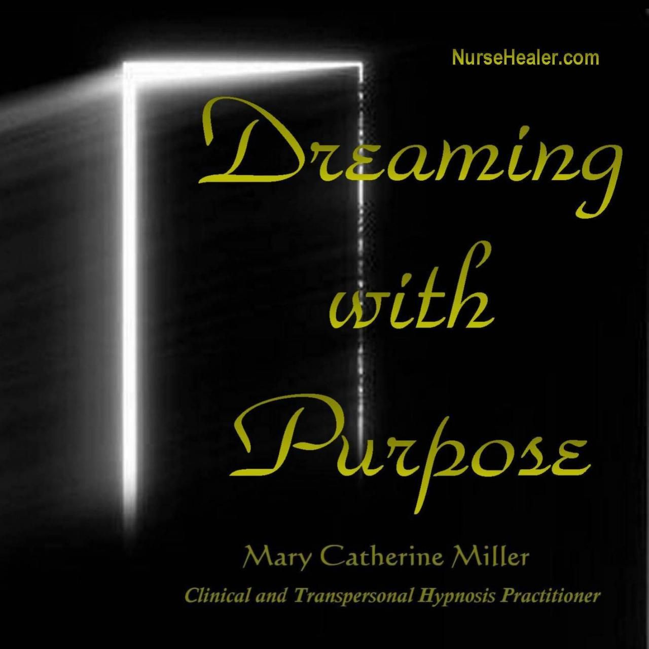 Dreaming with Purpose