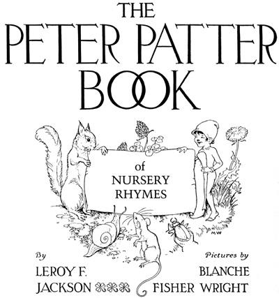 Peter Patter Nursery Rhyme Book Excerpted