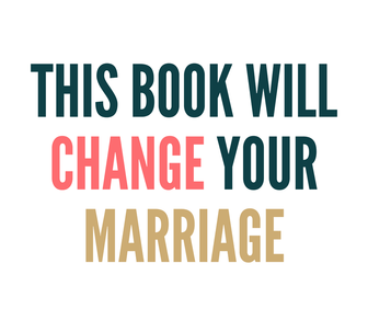 This book will change your marriage.