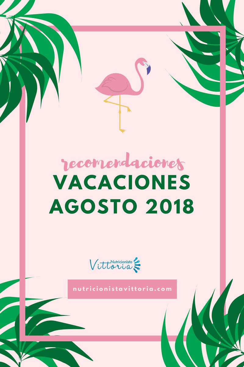 VacacionesAgosto18