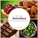 What are Antioxidants and What Do They Do