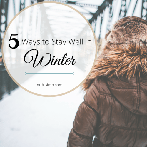 5 Ways to Stay Well in Winter