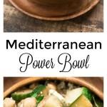 Mediterranean Power Bowl Gluten Free Nutritious Eats