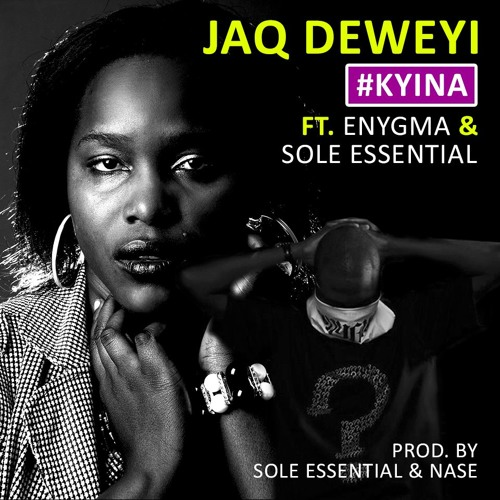 Listen to #Kyina JaQ ft Enygma:'Another exploration well delivered!'