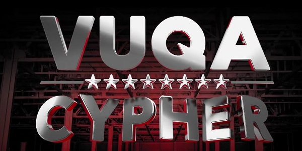 Brand new: VUQA Cypher Ft Keko, Big Trill, Nutty Neithan, The Mith, St Nelly Sade, Peter Miles, Timothy Code & Ruyonga