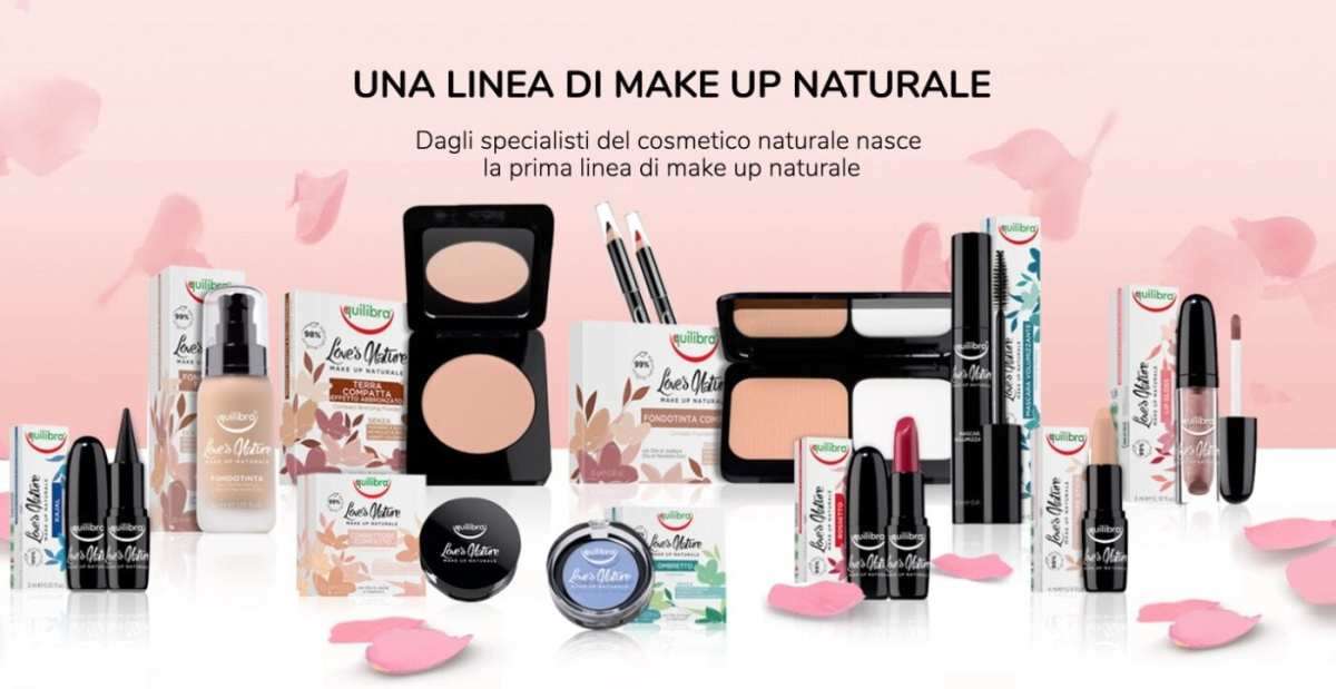 Equilibra Make Up | La Nuova Linea di Trucco Bio Loves's Nature