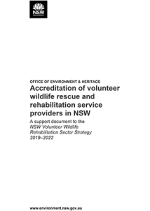 A support document to the NSW Volunteer Wildlife Rehabilitation Sector Strategy 2019–2022
