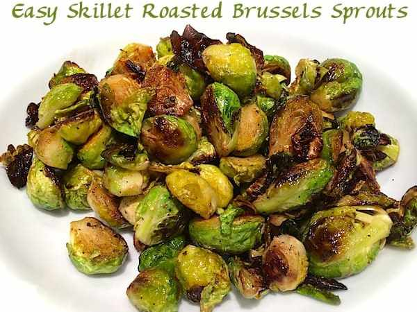 Easy Skillet Roasted Brussels Sprouts