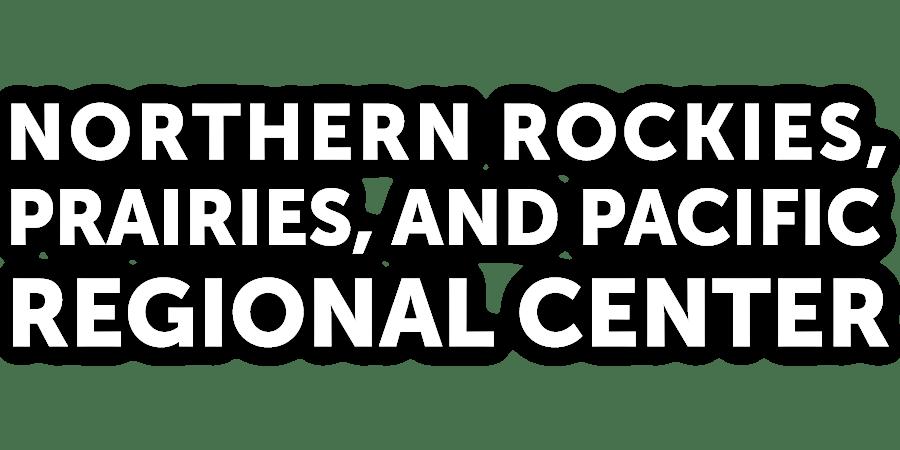 Northern Rockies, Prairies, and Pacific Regional Center