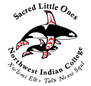 Northwest Indian College » Sacred Little Ones Initiative