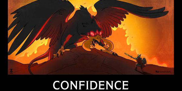 Heart of Fire Mod 15 Demotivational Poster Confidence