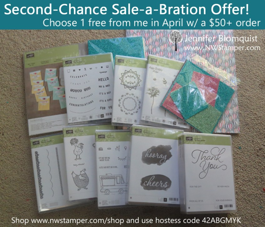 2017 Second-Chance Sale-a-Bration offer from Jennifer Blomquist - NWstamper.com Free sale-a-bration items with every $50+ order