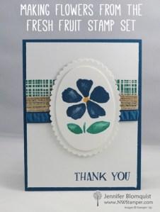 Fresh Fruit flower thank you card by Jennifer Blomquist | NWstamper.com