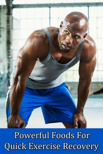 Powerful Foods For Quick Exercise Recovery