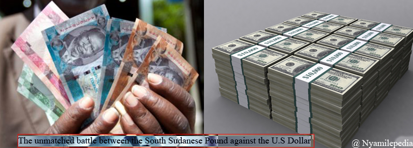 The unmatched battle between the South Sudanese pound against the US Dollar(Photo credit: Nyamilepedia)
