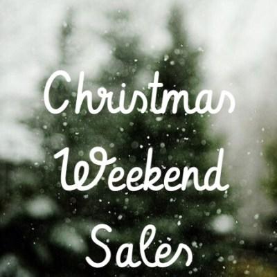 SALE ALERT: Christmas Weekend Sales