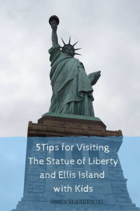5Tips for Visiting The Statue of Liberty and Ellis Island with Kids