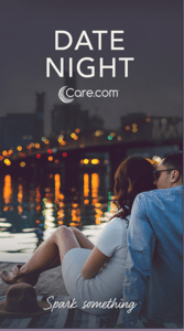Plan the Perfect Valentine's Day Date Night with Care.com's new app - Date Night the app
