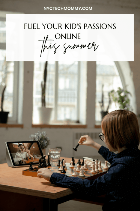 Best tips to help you fuel your kid's passions online learning this summer...